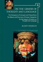 On the Genesis of Thought and Language