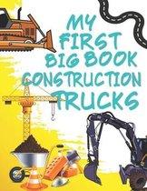 My First Big Book Construction Trucks