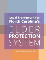 Omslag Legal Framework for North Carolina's Elder Protection System Employers