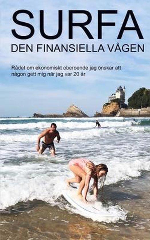 Surfa den finansiella vagen