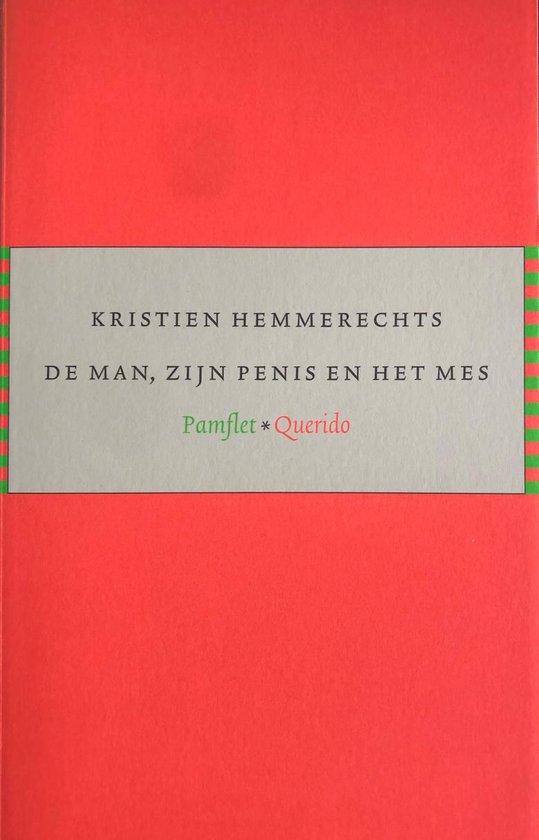 Cover van het boek 'De man, zijn penis en het mes' van Kristien Hemmerechts en Kristien Hemmerechts
