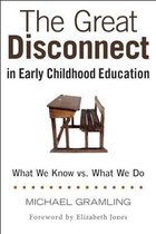 Omslag The Great Disconnect in Early Childhood Education