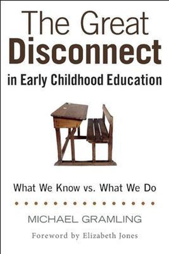 Omslag van The Great Disconnect in Early Childhood Education