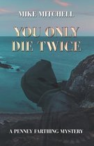 You Only Die Twice