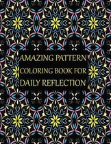 Amazing Pattern Coloring Book for Daily Reflection