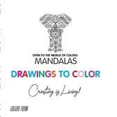 Drawings To Color - Mandalas - Creating is Living!