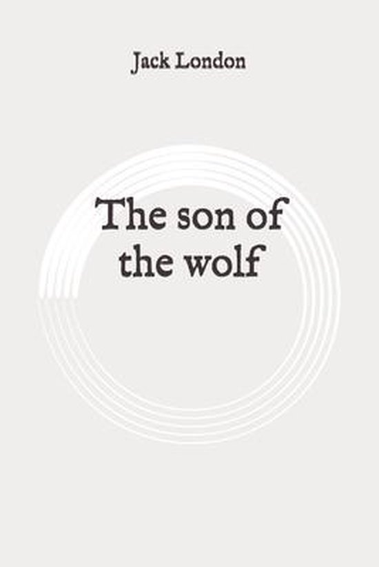 The son of the wolf: Original