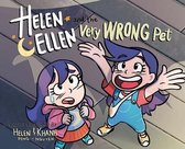 Helen & Ellen And The Very Wrong Pet