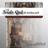 t Is Isrels God die krachten geeft / Massale niet-ritmische psalmzang uit Zaltbommel olv Andre Nieuwkoop