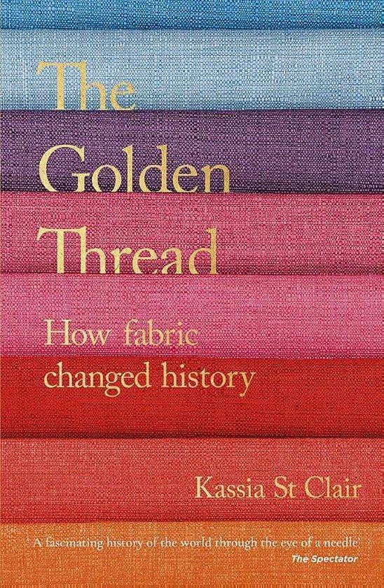 Boek cover The Golden Thread van Kassia St Clair (Paperback)