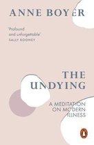 Boek cover The Undying van Anne Boyer