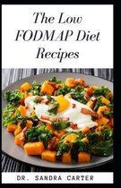 The Low FODMAP Diet Recipes