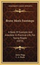 Brave Men's Footsteps