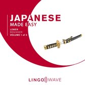 Japanese Made Easy - Lower Beginner - Volume 1 of 3