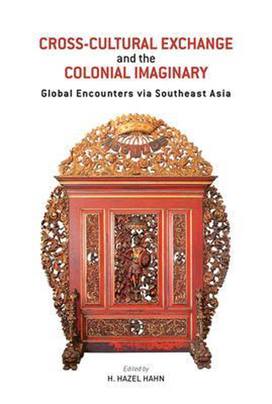 Cross-Cultural Exchange and the Colonial Imaginary