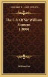 The Life of Sir William Siemens (1888)