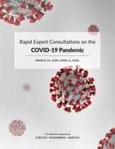 Rapid Expert Consultations on the COVID-19 Pandemic