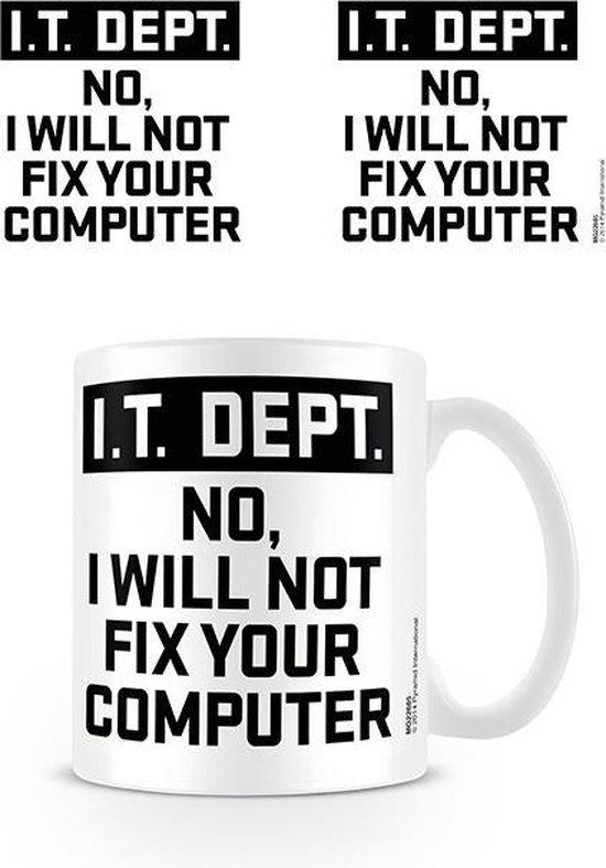 Geen merk IT Dept I Will Not Fix Your Computer Mok