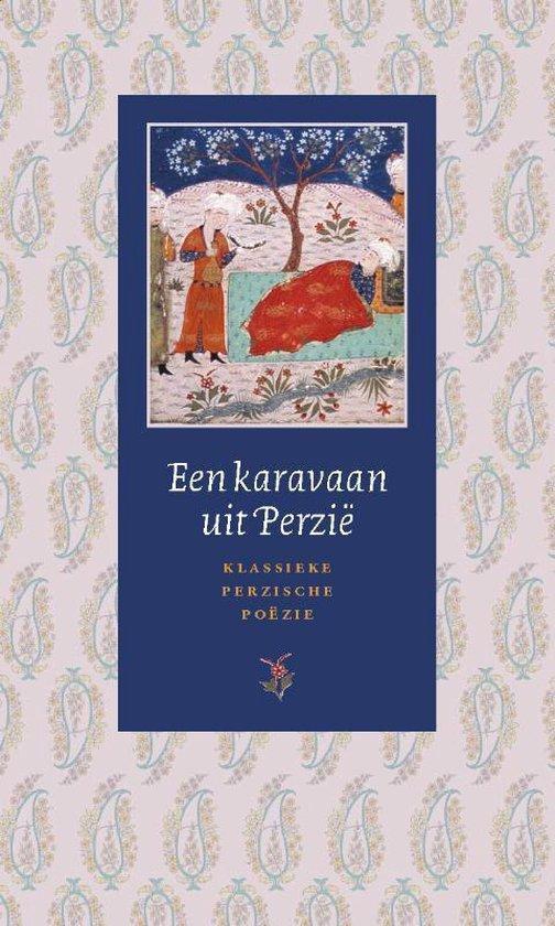 Een Karavaan Uit Perzie - J.R. Bruijn | Fthsonline.com