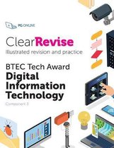 ClearRevise BTEC Digital Information Technology Level 1/2 Component 3