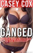 Ganged By Her Mom's Boyfriend in the Boardroom