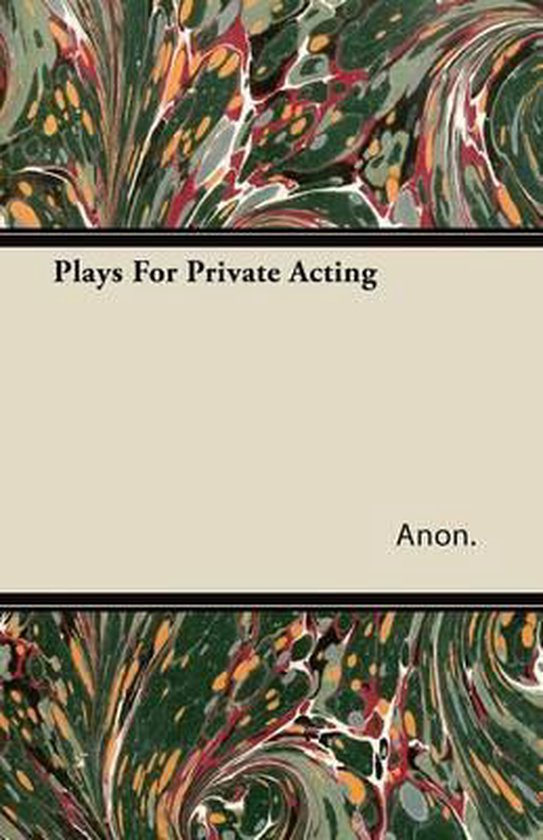 Plays For Private Acting