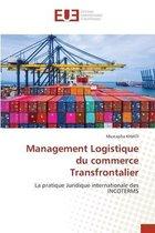 Management Logistique du commerce Transfrontalier