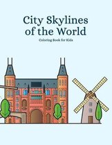 City Skylines of the World Coloring Book for Kids