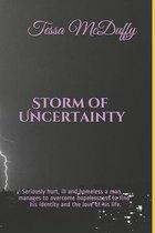 Storm of Uncertainty