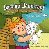 Bastian Baumrauf findet neue Freunde