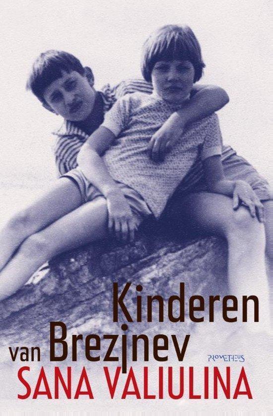 Kinderen van Brezjnev - Sana Valiulina   Fthsonline.com