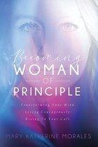 Becoming Woman of Principle