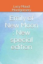 Emily of New Moon: New special edition