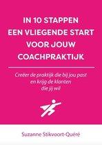 In 10 stappen - In 10 stappen een vliegende start voor jouw coachpraktijk