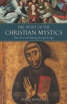 The Story of the Christian Mystics