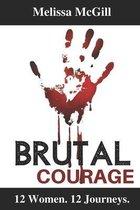 Brutal Courage