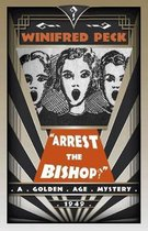 Arrest the Bishop!