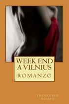 week end a vilnius