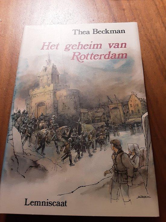 Het geheim van Rotterdam - Thea Beckman |