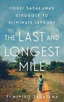 The Last and Longest Mile