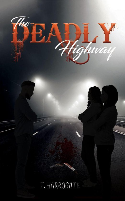 The Deadly Highway