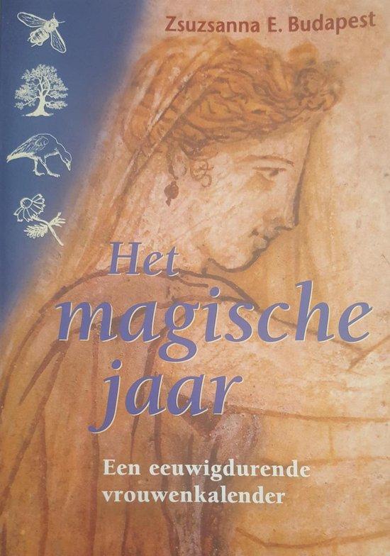 Het Magische Jaar - Zsuzsanna E. Budapest | Fthsonline.com