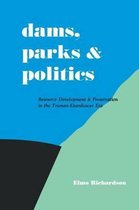 Dams, Parks and Politics