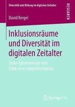 Inklusionsraume Und Diversitat Im Digitalen Zeitalter