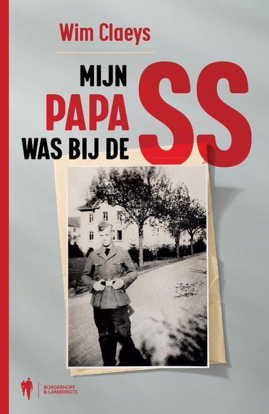 Mijn papa was bij de SS - Wim Claeys   Fthsonline.com