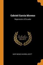 Omslag Gabriel Garcia Moreno
