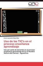 USO de Las Tic's En El Proceso Ensenanza Aprendizaje