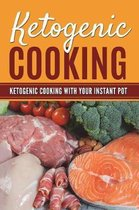 Ketogenic Cooking