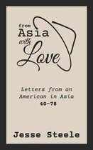 From Asia with Love 40-78