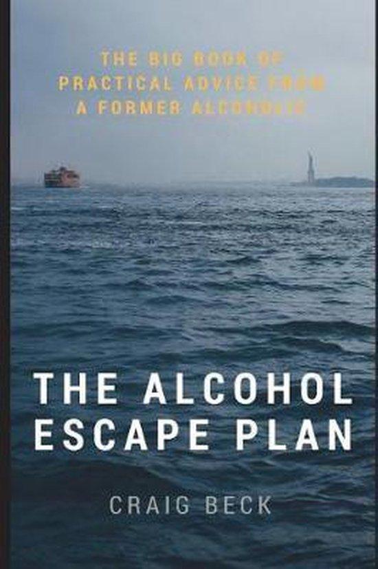 The Alcohol Escape Plan